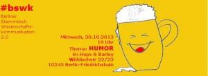 BSWK zu Humor, 30.10.2013