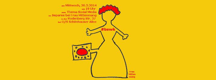 BSWK bei Frau Mittenmang