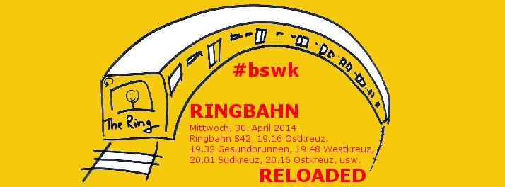 Ringbahn again! Fahrt in den Mai. Tolles Logo von Katja Machill