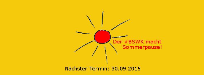 BSWK-Sommerpause 2015. Gelbes Bild: Katja Machill